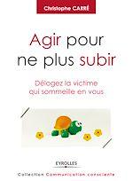 Download this eBook Agir pour ne plus subir