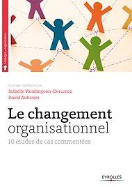 Téléchargez le livre :  Le changement organisationnel