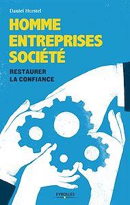 Téléchargez le livre :  Homme, entreprises, société
