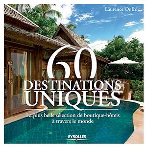 Téléchargez le livre :  60 destinations uniques