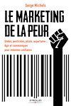Télécharger le livre :  Le marketing de la peur