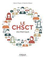 Télécharger cet ebook : Le CHSCT en pratique