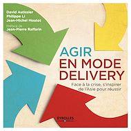 Téléchargez le livre :  Agir en mode Delivery