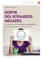 Télécharger cet ebook : Sortir des scénarios négatifs
