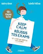 Téléchargez le livre :  Keep calm et réussis tes exams