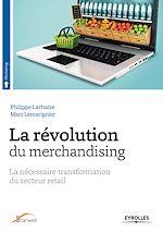 Télécharger cet ebook : La révolution du merchandising