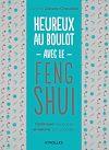 Télécharger le livre :  Heureux au boulot avec le Feng Shui