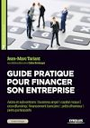 Télécharger le livre :  Guide pratique pour financer son entreprise