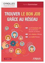 Téléchargez le livre :  Trouver le bon job grâce au réseau