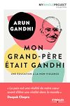 Download this eBook Mon grand-père était Gandhi