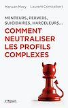 Télécharger le livre :  Comment neutraliser les profils complexes