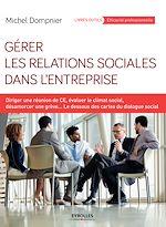 Télécharger cet ebook : Gérer les relations sociales dans l'entreprise