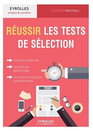 Téléchargez le livre :  Réussir les tests de sélection