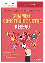 Download this eBook Étudiants, jeunes professionnels : comment construire votre réseau