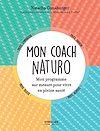 Télécharger le livre :  Mon coach naturo