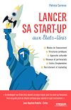 Télécharger le livre :  Lancer sa start-up aux Etats-Unis