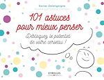 Download this eBook 101 astuces pour mieux penser