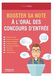Téléchargez le livre :  Booster sa note à l'oral des concours d'entrée