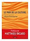 Télécharger le livre :  Le pari de la culture