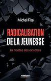 Télécharger le livre : Radicalisation de la jeunesse