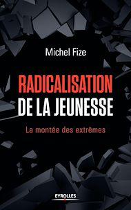 Téléchargez le livre :  Radicalisation de la jeunesse