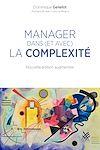 Télécharger le livre :  Manager dans (et avec) la complexité