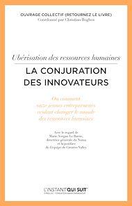 Téléchargez le livre :  Ubérisation des ressources humaines - La conjuration des innovateurs