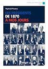 Télécharger le livre :  Les présidents de 1870 à nos jours