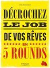 Télécharger le livre :  Décrochez le job de vos rêves en 5 rounds