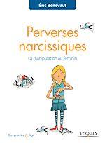 Téléchargez le livre :  Perverses narcissiques