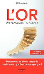 Download this eBook L'or, un placement d'avenir - 2e édition augmentée