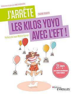 Download the eBook: J'arrête les kilos yoyo avec l'EFT !