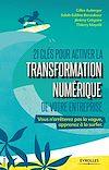 Télécharger le livre :  21 clés pour activer la transformation numérique de votre entreprise