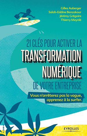 Téléchargez le livre :  21 clés pour activer la transformation numérique de votre entreprise