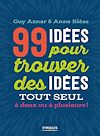 Télécharger le livre :  99 idées pour trouver des idées !