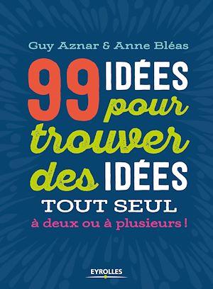 Téléchargez le livre :  99 idées pour trouver des idées !