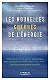 Télécharger le livre :  Les nouvelles guerres de l'énergie