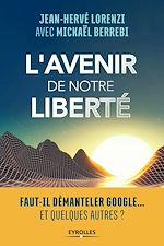 Téléchargez le livre :  L'avenir de notre liberté