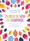 Télécharger le livre :  En quête de sens et d'harmonie