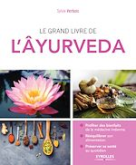 Download this eBook Le grand livre de l'Âyurveda