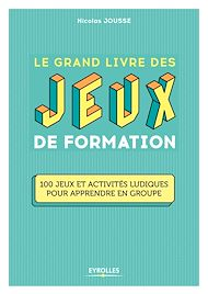 Download the eBook: Le grand livre des jeux de formation