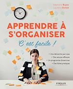 Download this eBook Apprendre à s'organiser, c'est facile !