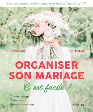 Téléchargez le livre :  Organiser son mariage, c'est facile !