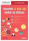 Télécharger le livre :  Trouver le bon job grâce au réseau