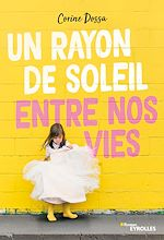 Download this eBook Un rayon de soleil entre nos vies