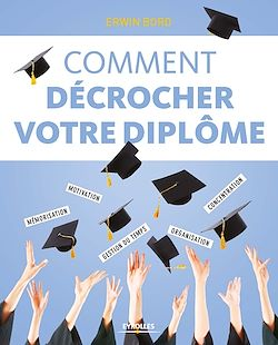 Download the eBook: Comment décrocher son diplôme