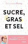 Télécharger le livre :  Sucre, gras et sel