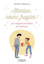 Download this eBook Attention, coeur fragile !