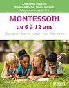 Télécharger le livre :  Montessori de 6 à 12 ans