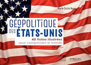 Téléchargez le livre :  Géopolitique des États-Unis